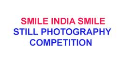 SMILE INDIA SMILE Still Photography Contest