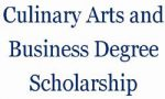 Culinary Arts and Business Degree Scholarship