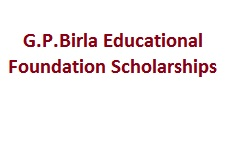 G.P.Birla Educational Foundation Scholarships