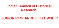 Indian Council of Historical Research Junior Research Fellowship