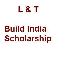 L&T Build India scholarship - 2020