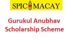 SPIC MACAY Gurukul Anubhav Scholarship Scheme 2019