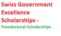 Swiss Government Excellence Scholarships - Postdoctoral Scholarships