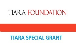 Tiara Foundation Special Grant