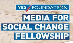 YES FOUNDATION Media For Social Change Fellowship