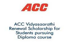 ACC Vidyasaarathi Renewal Scholarship for Students pursuing Diploma course