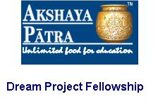 Akshaya Patra Foundation Dream Project Fellowship