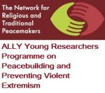 ALLY Young Researchers Programme on Peacebuilding and Preventing Violent Extremism