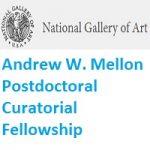 Andrew W. Mellon Postdoctoral Curatorial Fellowship