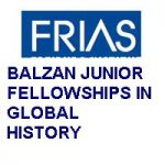 BALZAN JUNIOR FELLOWSHIPS IN GLOBAL HISTORY