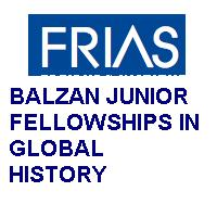 BALZAN JUNIOR FELLOWSHIPS IN GLOBAL HISTORY