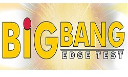 Big Bang Edge Test