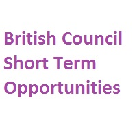 British Council Short Term Opportunities