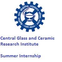 Central Glass and Ceramic Research Institute Summer Internship