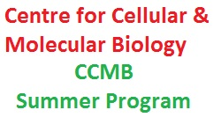 Centre for Cellular & Molecular Biology Summer Program
