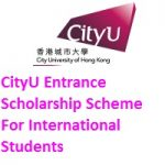 CityU Entrance Scholarship Scheme For International Students