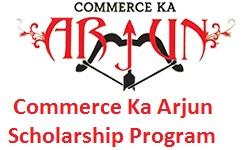 Commerce Ka Arjun Scholarship Program