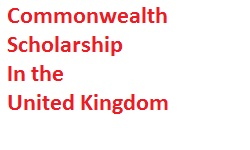 Commonwealth Scholarship In the United Kingdom
