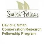 David H.Smith Conservation Research Fellowship Program