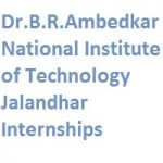 Dr.B.R.Ambedkar National Institute of Technology Jalandhar Internships