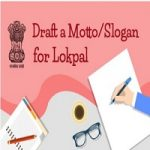 Draft a Motto And Slogan for Lokpal