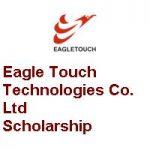 Eagle Touch Technologies Co. Ltd Scholarship