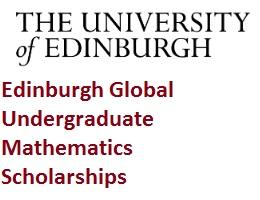 Edinburgh Global Undergraduate Mathematics Scholarships