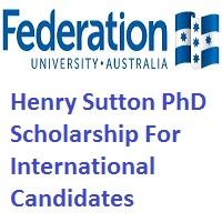 Federation University Australia Henry Sutton PhD Scholarship