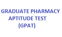 GRADUATE PHARMACY APTITUDE TEST (GPAT)