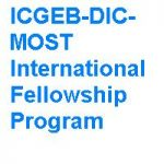 ICGEB-DIC-MOST International Fellowship Program (IFP)