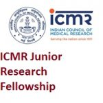 ICMR Junior Research Fellowship