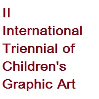 II International Triennial of Children's Graphic Art