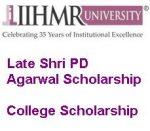 IIHMR University Jaipur Late Shri PD Agarwal Scholarship
