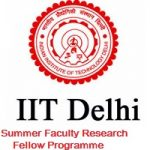 IIT Delhi Summer Faculty Research Fellow Programme