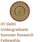 IIT Delhi Undergraduate Summer Research Fellowship Programme 2019