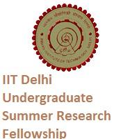 IIT Delhi Undergraduate Summer Research Fellowship Programme 2019