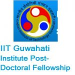 IIT Guwahati Institute Post-Doctoral Fellowship