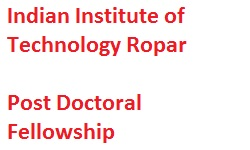 IIT Ropar Post Doctoral Fellowship