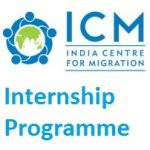 India Centre for Migration (ICM) Internship Programme