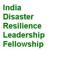 India Disaster Resilience Leadership Fellowship