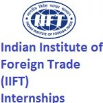 Indian Institute of Foreign Trade (IIFT) Internship