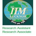 Indian Institute of Management Lucknow Research Assistant-Research Associate
