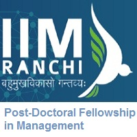 Indian Institute of Management Ranchi Post-Doctoral Fellowship in Management