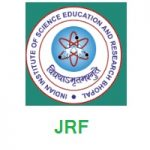 Indian Institute of Science Education and Research Bhopal - JRF