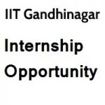 Indian Institute of Technology Gandhinagar Internships