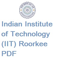 Indian Institute of Technology (IIT) Roorkee POST DOCTORAL FELLOWSHIPS