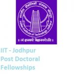 Indian Institute of Technology Jodhpur Post Doctoral Fellowships