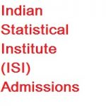 Indian Statistical Institute (ISI) - Admissions 2019-2020