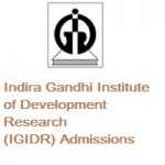 Indira Gandhi Institute of Development Research (IGIDR) Admissions 2019
