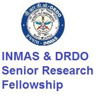 INMAS & DRDO Senior Research Fellowship